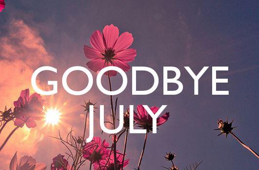 goodbye july