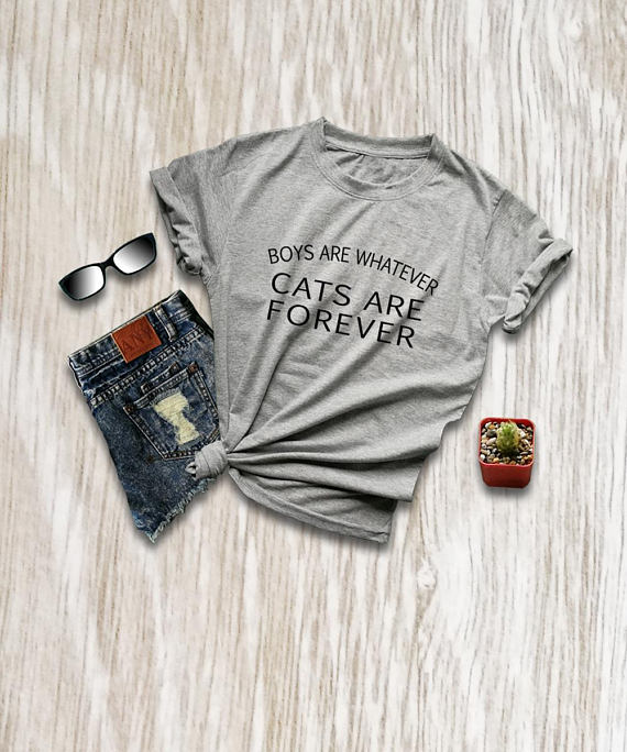 Boys Are Whatever Cats Are Forever Women Funny Slogan Tshirt