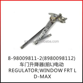 D-max Regulator;window Frt L/oe: 8-98009811-2(8980098112