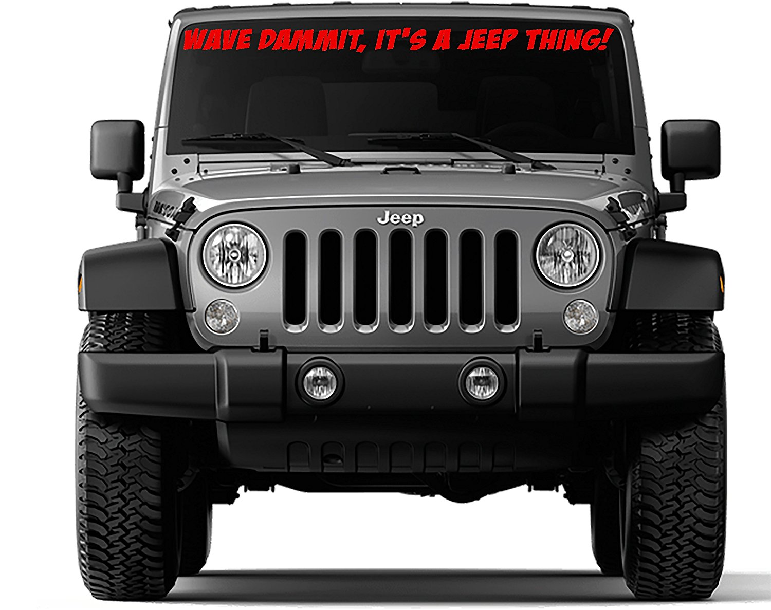 hight resolution of get quotations front windshield sticker decal wave dammit it s a jeep thing for jeep wrangler tj 40