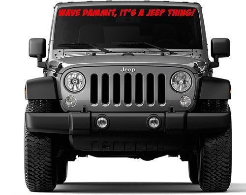 small resolution of get quotations front windshield sticker decal wave dammit it s a jeep thing for jeep wrangler tj 40