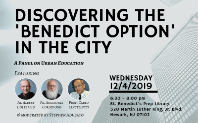 Discovering the 'Benedict Option' in the City: A Panel on Urban Education