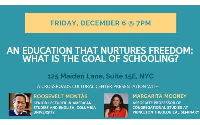 An Education that Nurtures Freedom: What Is the Goal of Schooling?