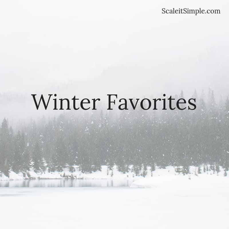 Mix · Winter Favorites – ScaleitSimple