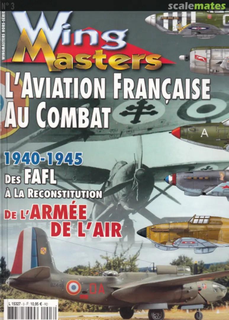 Armée De L'air Française 1940 : armée, l'air, française, L'Aviation, Française, Combat., BREFFORT,, Dominique,, GOHIN,, Nicolas,, MICHELETTI,, J.-F.