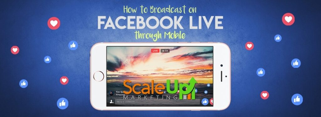 "header image of the blog title ""How To Broadcast on Facebook Live Through Mobile"" with a live facebook video on a screen of an open mobile placed horizontally"
