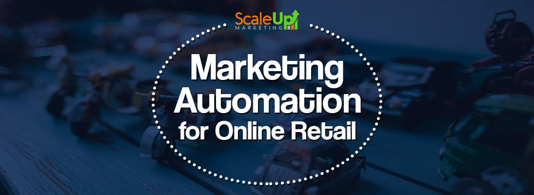 "a banner having the text ""Marketing Automation for Online Retail"" in the center and a background of toy cars and motorcycle on a table"