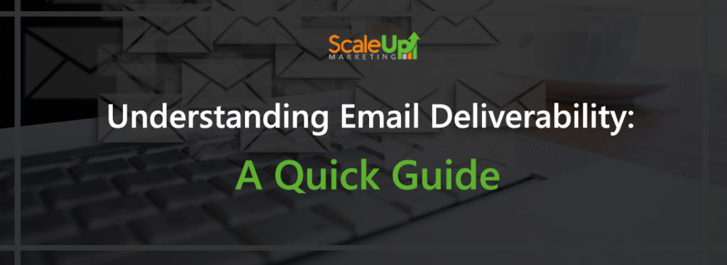 "header image of the blog title ""Understanding Email Deliverability: A Quick Guide"" with a white background of a laptop's keyboard and email icons flying out from the screen of the laptop"