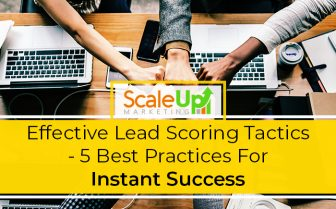"blog title""Effective Lead Scoring Tactics - 5 Best Practices For Instant Success"" a header with a background of peoples hand doing fist bump"