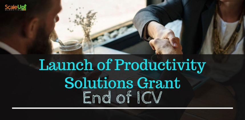 "header image of the blog title ""Launch of Productivity Solutions Grant End of ICV"" with an overhead shot of a man wearing corporate attire shaking hands to another person"