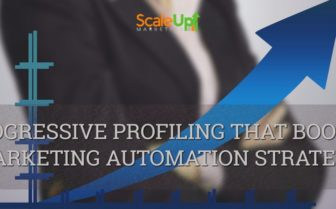 "header image of the blog title ""PROGRESSIVE PROFILING THAT BOOSTS MARKETING AUTOMATION STRATEGY"" with a background of woman wearing corporate attire and a graph depicting an increase using an arrow"