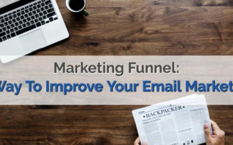 "header image of the blog title ""Marketing Funnel: AWay To Improve Your Email Marketing"" with a background of a laptop and a hand holding a newspaper on a wooden table"