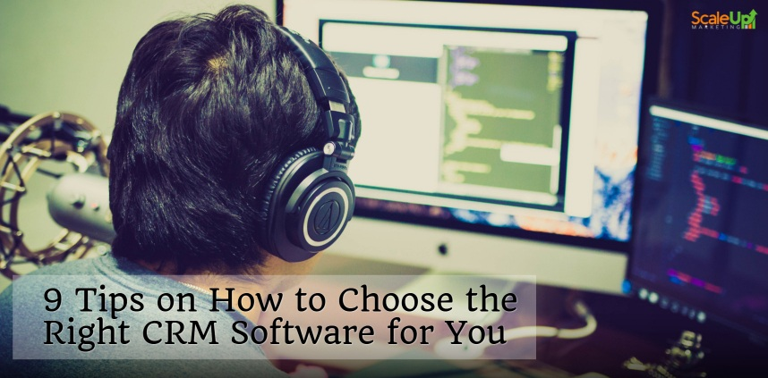 "header image of the blog title ""9 Tips on How to Choose the Right CRM Software for You"" with an over-the-shoulder shot of a person writing code on a laptop and a crm software on the computer's screen"