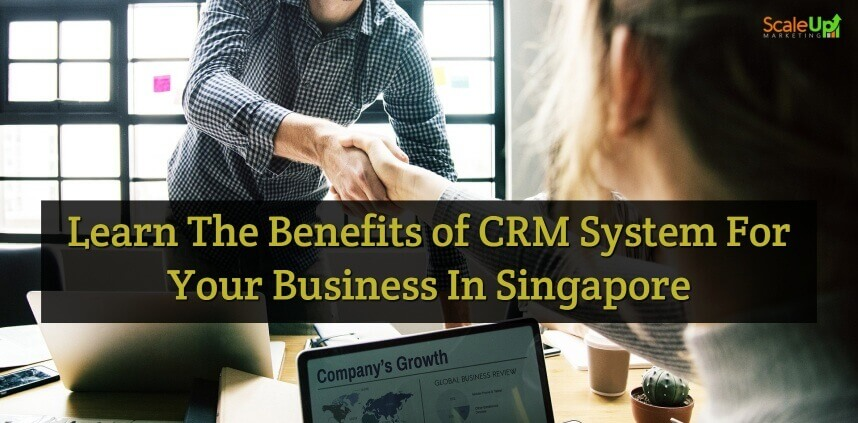 "header image of the blog title ""Learn the Benefits of CRM System For Your Business in Singapore"" with an over-the-shoulder shot of a person shaking hands with a guy, this indicates that small businesses needs to know the CRM system in singapore"
