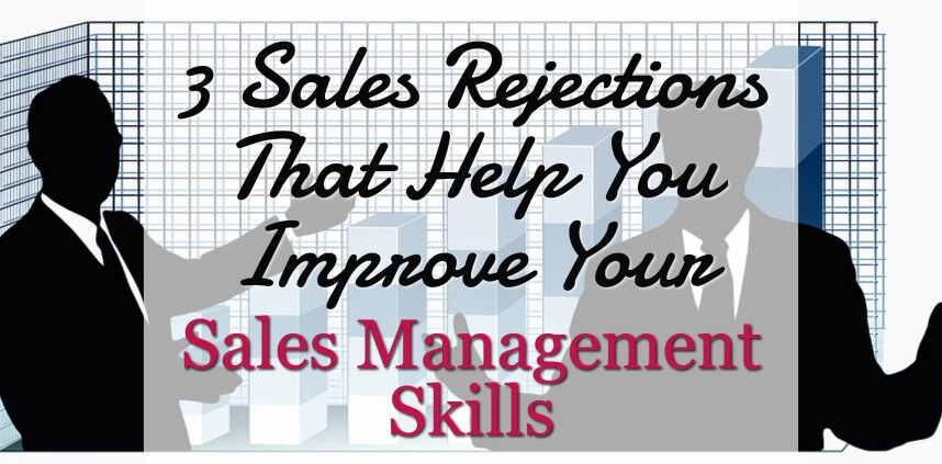 "header image of the blog title ""3 Sales Rejections That Help You Improve Your Sales Management Skills"" with two animated businessman presenting a sales bar graph"