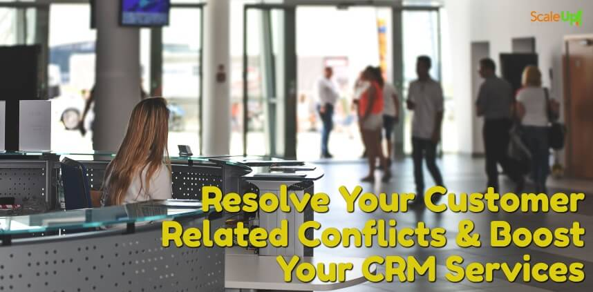 "header image of the blog title ""Resolve Your Customer Related Conflicts & Boost Your CRM Services"" with a background of female front desk of a building with people roaming around"
