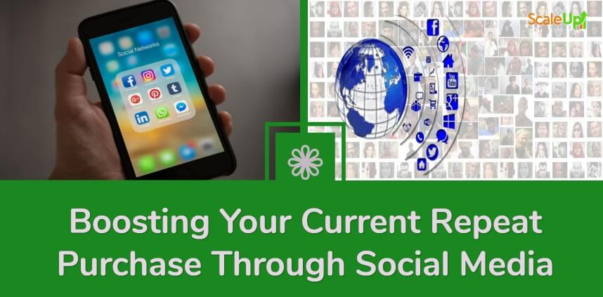 "header image of the blog title ""Boosting Your Current Repeat Purchase Through Social Media"" with a background image of left hand holding a mobile phone and animated icon of globe and social media icons"