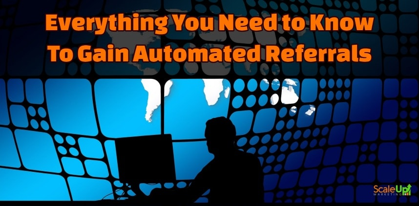 "header image of the blog title ""Everything You Need to Know To gain Automation Referrals"" with a shadow of man in front of a desktop and a globe as a background"