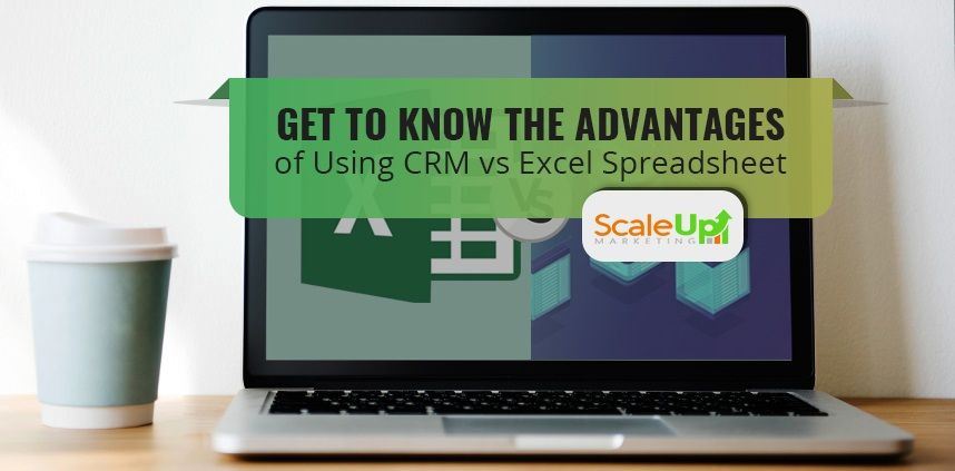"header image of the blog title ""GET TO KNOW THE ADVANTAGES of Using CRM vs Excel Spreadsheet"" with a background image of a laptop facing in front and a plastic cup beside it on a wooden surface"