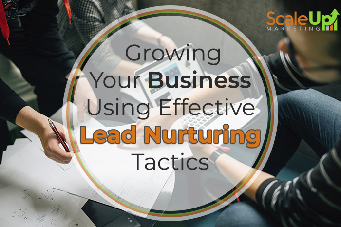 "A group of people having a meeting with a text ""Growing your Business using effective Lead Nurturing Tactics"""