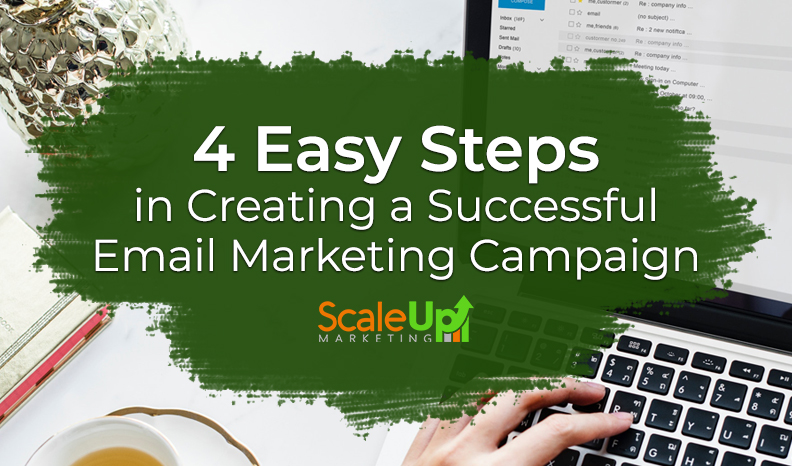 "a blog titled""4 Easy Steps in Creating a Successful Email Marketing Campaign"" with a background of a mans hand touching the keyword of a laptop"