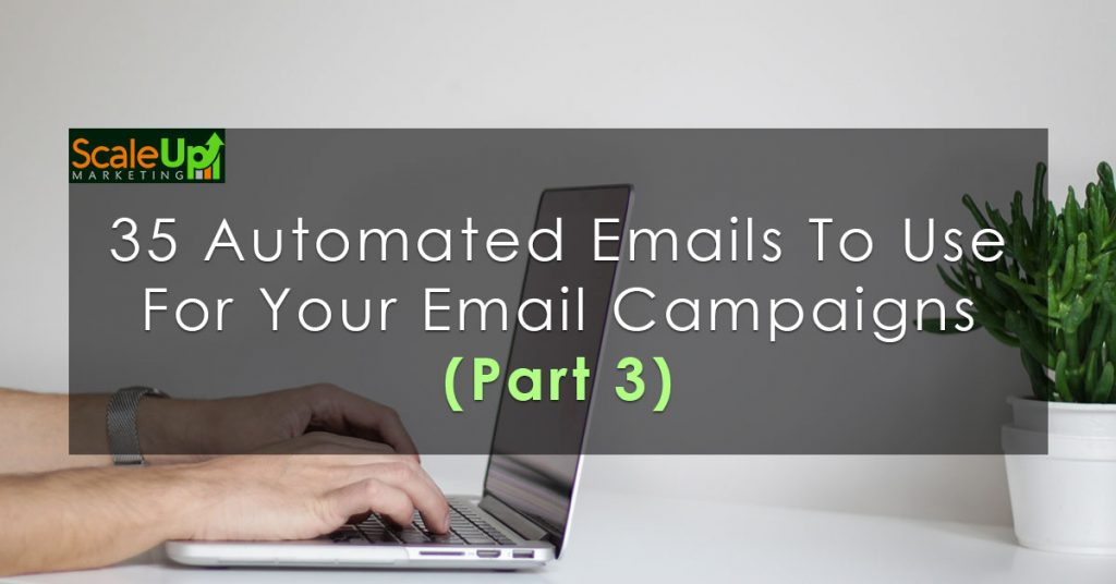 "image banner of a blog ""35 automated emails to use for your email campaigns"" with a background of white laptop (part 3)"