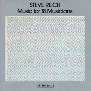 Album cover for Music for 18 Musicians by Steve Reich