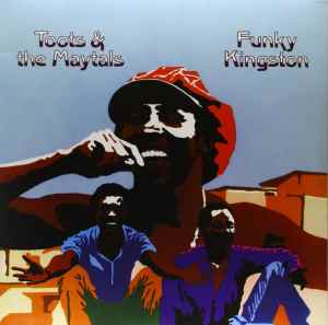 Album cover for Funky Kingston by Toots & the Maytals