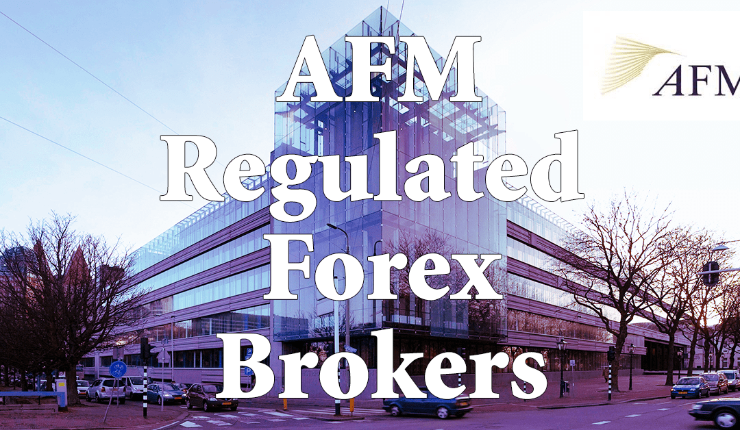 Netherlands AFM Regulated Forex Brokers