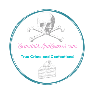 True Crime and Desserts
