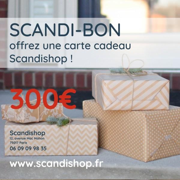 Faites plaisir à vos proches avec le Scandi-bon à 300€ ! Utilisable sur toute la boutique Scandishop