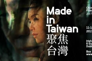 Made in Taiwan - Chinese-language Film Festival Ireland