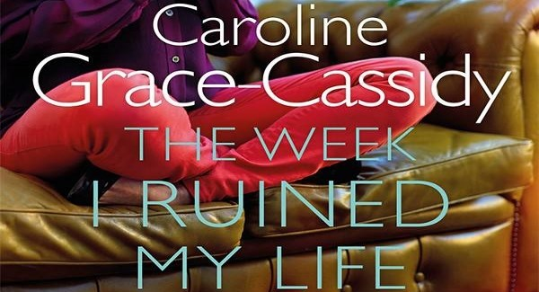 The Week I Ruined My Life