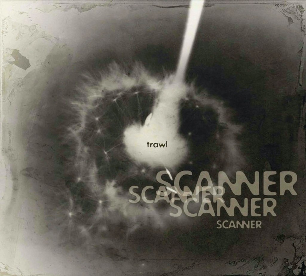 Cover of compact disc. Black and white image of flower, with the word Scanner over it, repeatedly