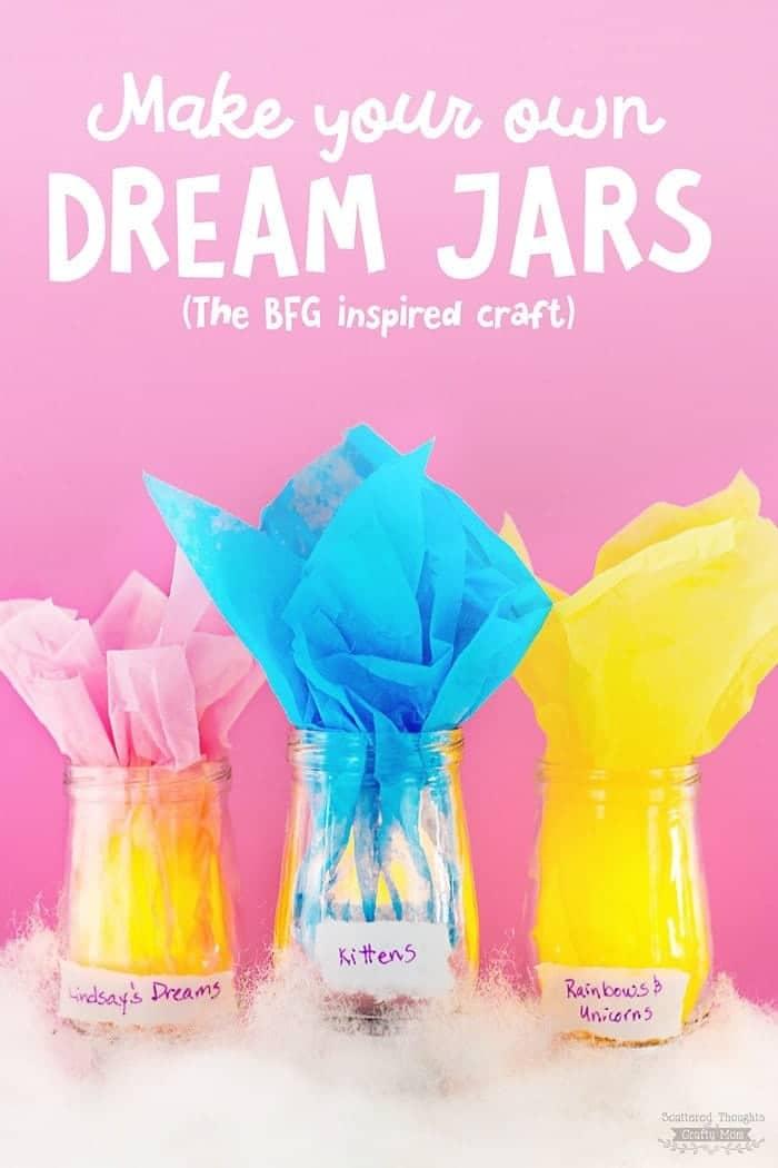 How to make Dream Jars BFG Inspired Kid39s Craft