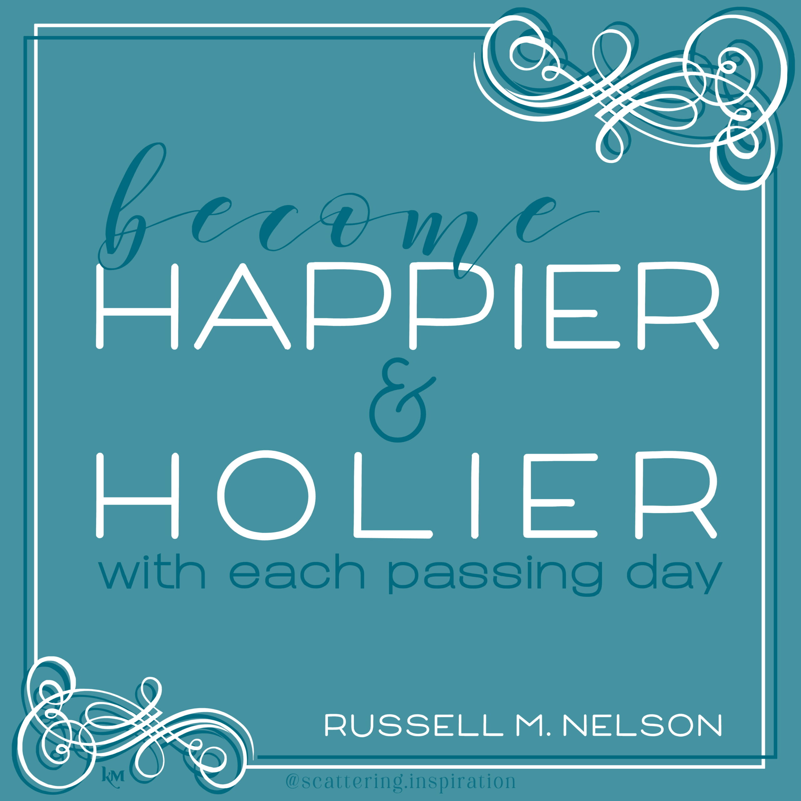 become happier and holier