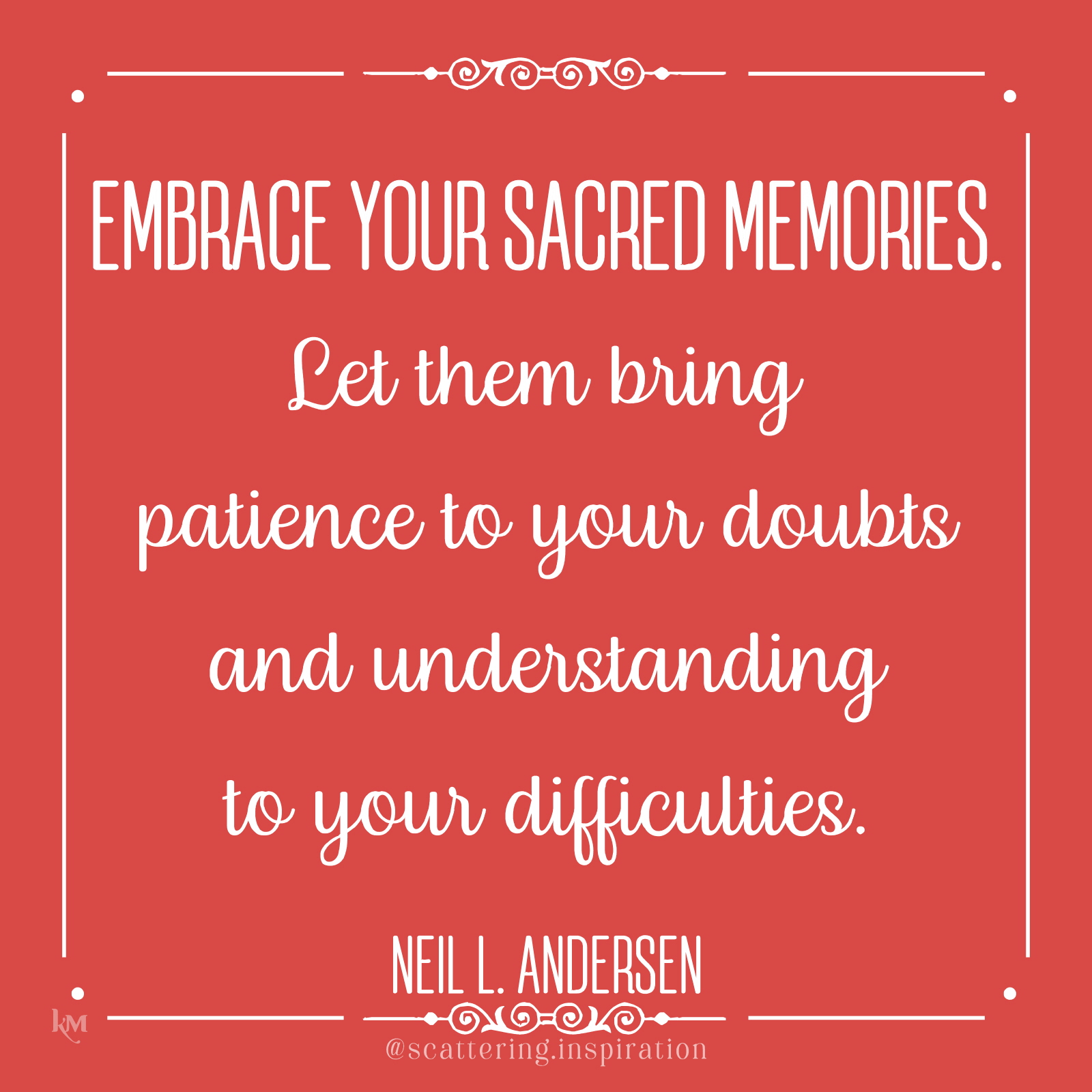embrace your sacred memories