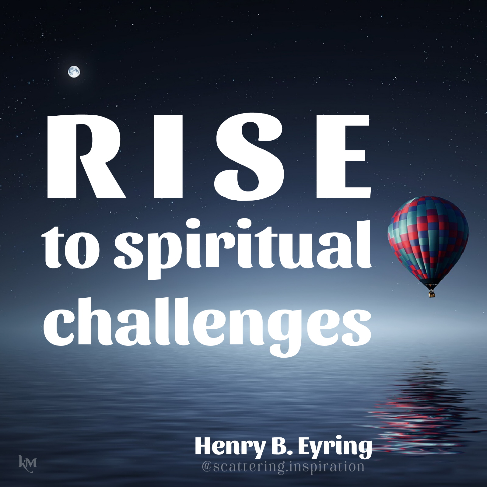 rise to spiritual challenges