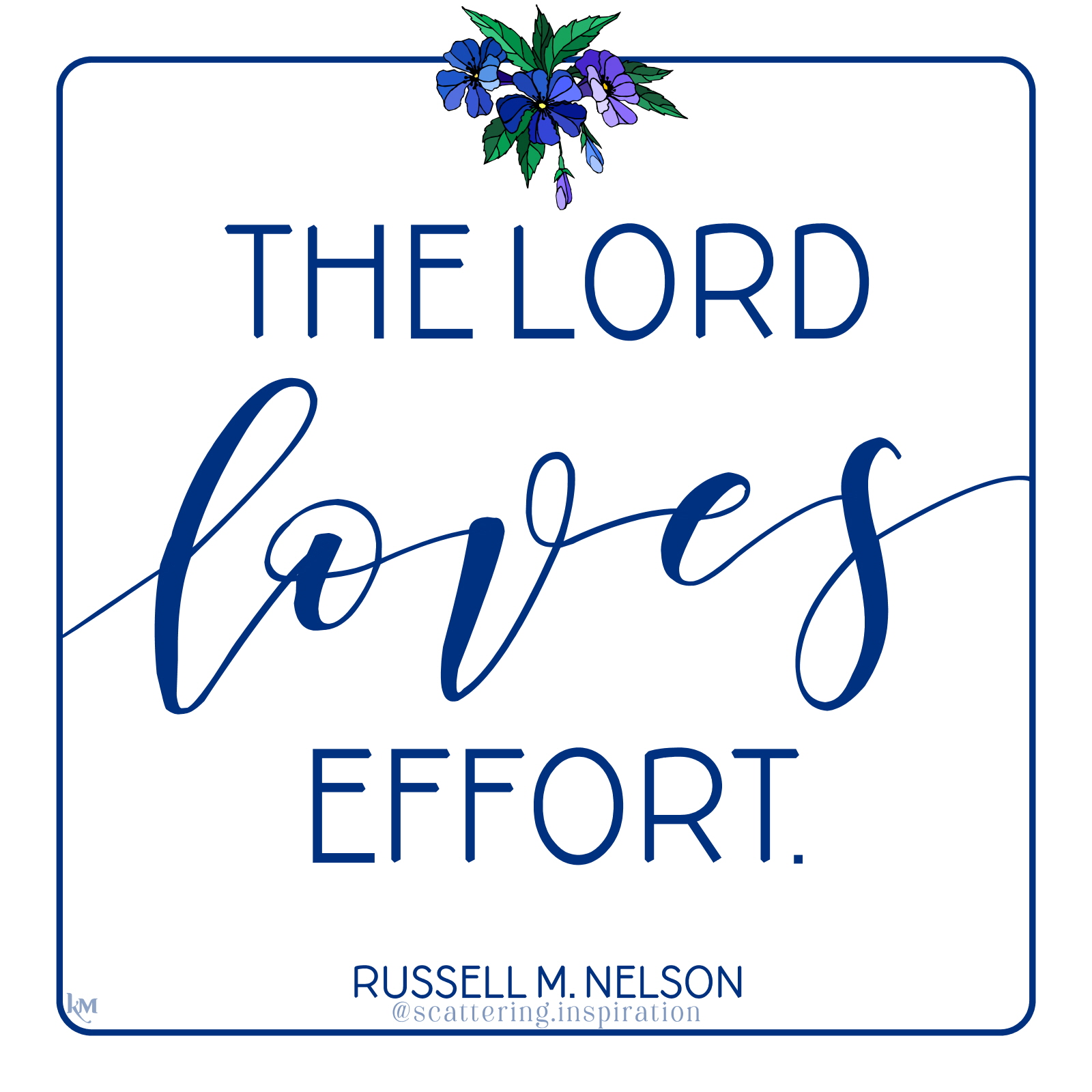 the Lord loves effort