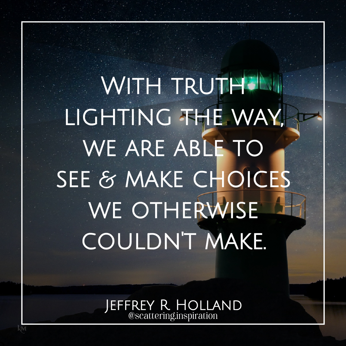 with truth lighting the way