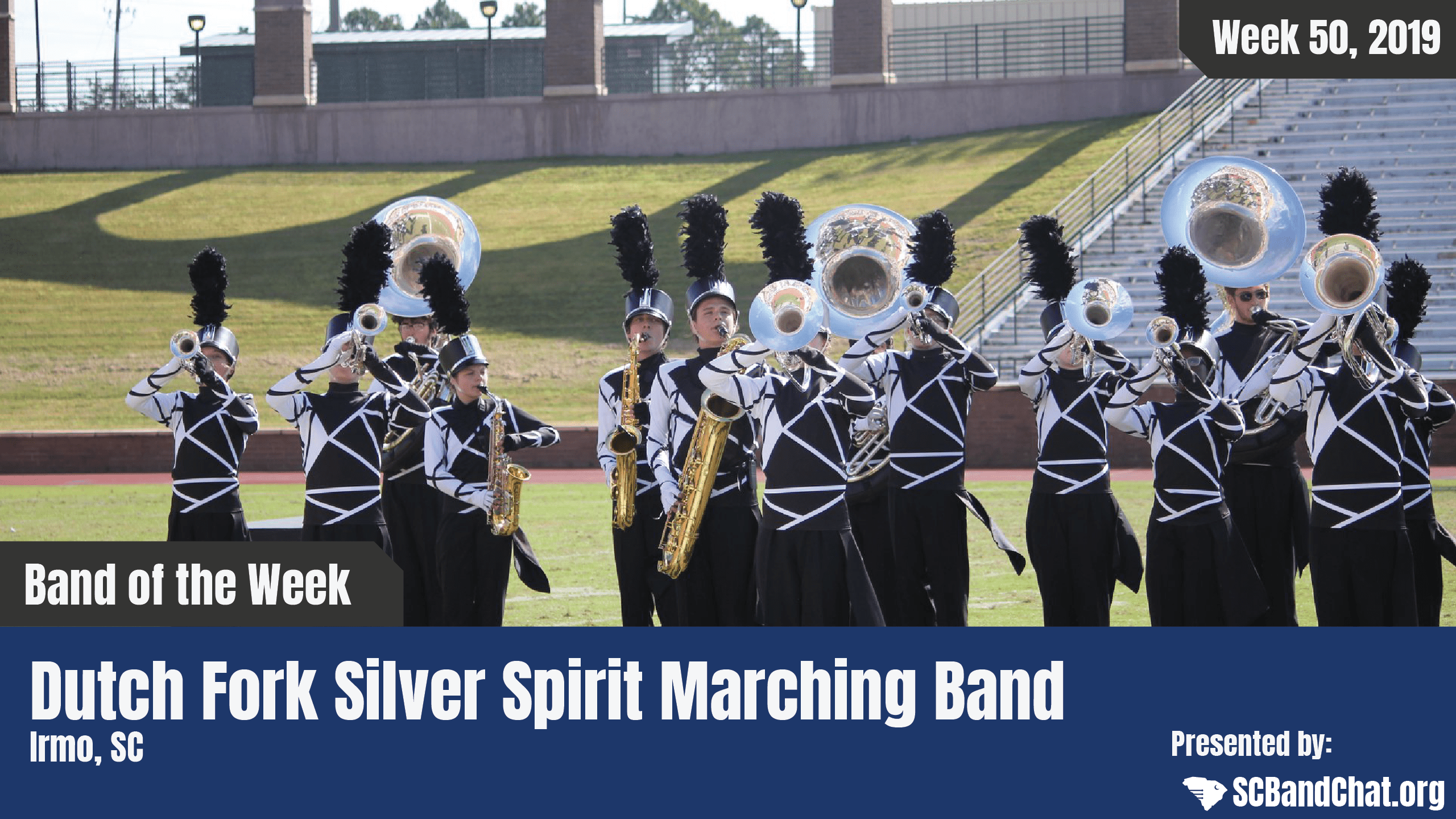 Band of the Week – 2019 Week 50 – Dutch Fork HS Silver Spirit Marching Band