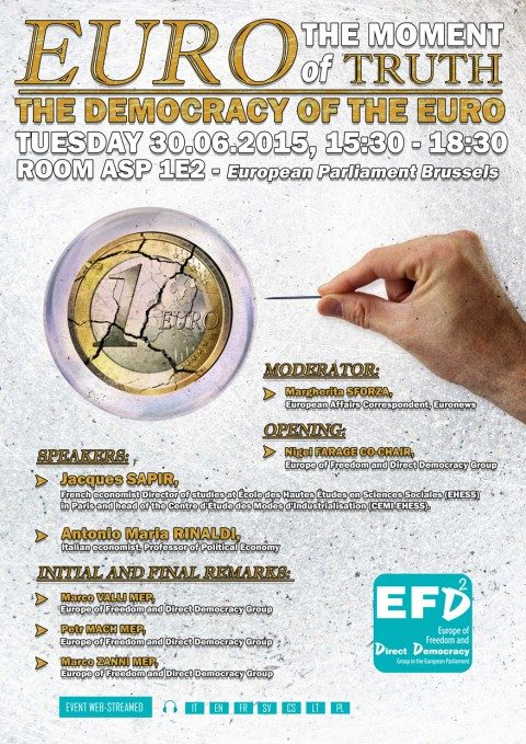 "CONVEGNO ""THE DEMOCRACY OF THE EURO"" CON SAPIR, RINALDI E EURODEPUTATI M5S, EUROPARLAMENTO BRUXELLES, 30.6.15"