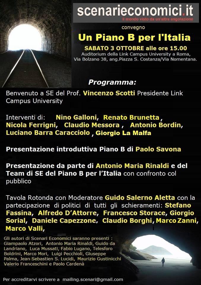 """Ricordiamo a tutti il convegno del 3 ottobre : """"Un piano B per l'Italia""""."""