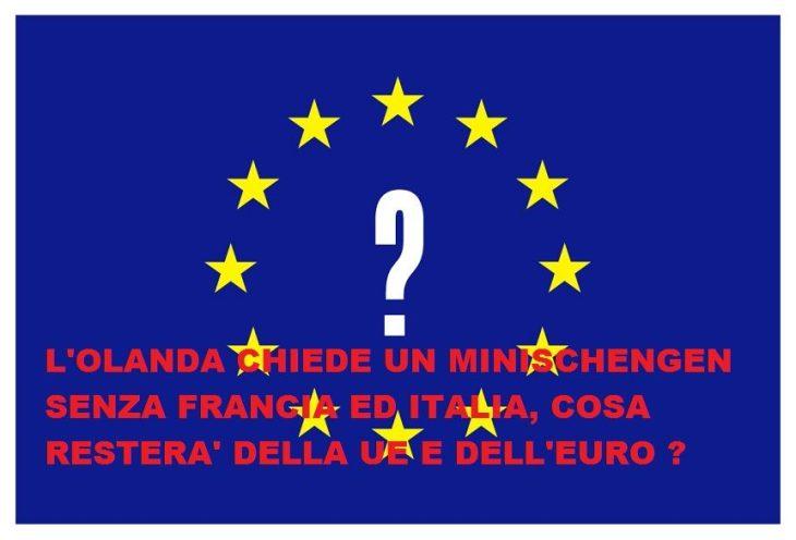 """L""""OLANDA PROPONE UNA MINI SCHENGEN PUNITIVA, MA PERCHE' NON SI FANNO IL MINI EURO ?"""