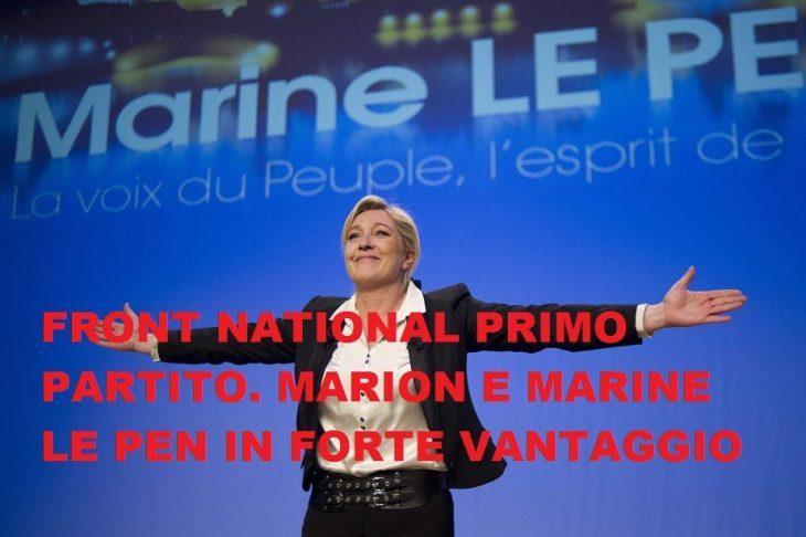 REGIONALI IN FRANCIA: LE PEN IN TESTA NEL NAZIONALE, ED IN GROSSO VANTAGGIO IN DUE REGIONI