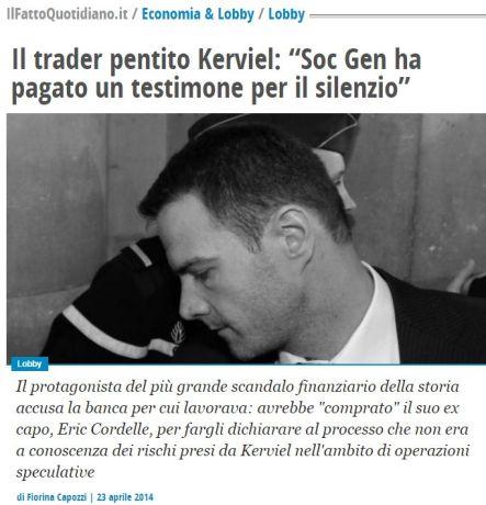 FireShot Screen Capture #115 - 'Il trader pentito Kerviel_ _Soc Gen ha pagato un testimone per il silenzio_ - Il Fatto Quotidiano' - www_ilfattoquotidiano_it_2014_04_23_il-trader-pentito-kerviel-soc-ge