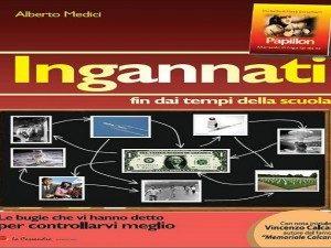 IL GRANDE INGANNO E LA CRISI DEL SIGNORAGGIO -Intervista ad Alberto Medici