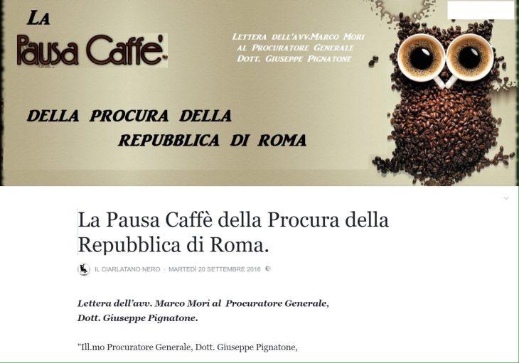 Pausa caffé alla Procura di Roma dopo le dichiarazioni del Ministro Orlando.