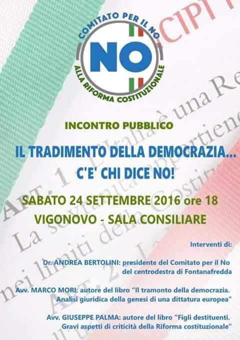Sabato 24 settembre Giuseppe PALMA e Marco MORI saranno a Vigonovo (Fontanafredda) per parlare di RIFORMA COSTITUZIONALE (evento targato Comitato per il NO)