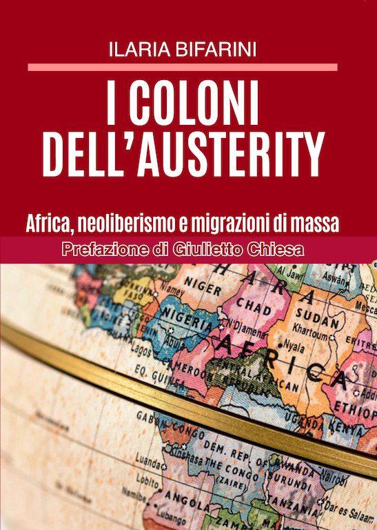 I COLONI DELL'AUSTERITY. Il nuovo libro di Ilaria Bifarini